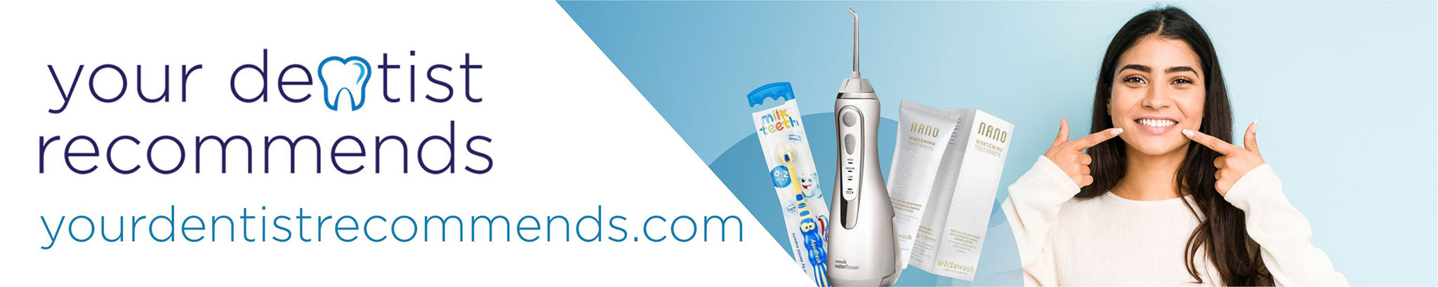 Smile like a dentist - Your Dentist Recommends
